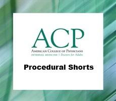 ACP Procedural Shorts (Videos+PDFs)