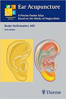 Ear Acupuncture: A Precise Pocket Atlas, Based on the Works of Nogier/Bahr (Complementary Medicine), 2e (Original Publisher PDF)