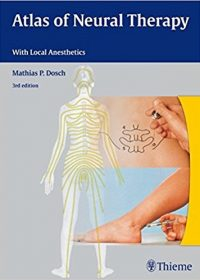 Atlas of Neural Therapy: With Local Anesthetics, 3e (Original Publisher PDF)