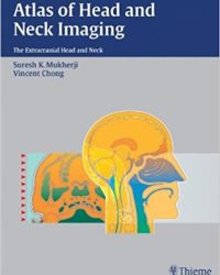 Atlas of Head and Neck Imaging: The Extracranial Head and Neck (Original Publisher PDF)