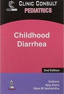 Clinic Consult Pediatrics: Childhood Diarrhea, 2e (True PDF)