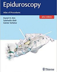 Epiduroscopy: Atlas of Procedures, 1e (Original Publisher PDF)