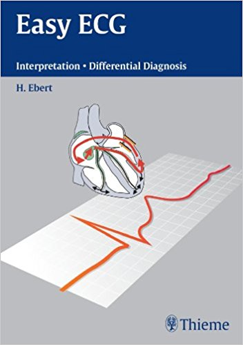 Easy ECG: Interpretation - Differential Diagnosis, 1e (Original Publisher PDF)