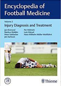 Encyclopedia of Football Medicine, Vol.2: Injury Diagnosis and Treatment, 1e (Original Publisher PDF)
