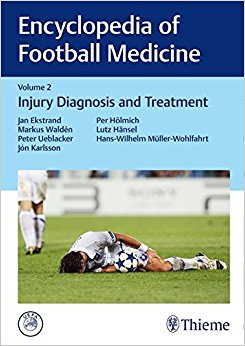 Encyclopedia of Football Medicine, Vol.2: Injury Diagnosis and Treatment, 1e (Original Publisher PDF)
