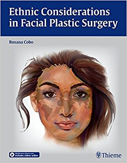 Ethnic Considerations in Facial Plastic Surgery, 1e (Original Publisher PDF)