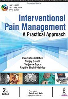 Interventional Pain Management: A Practical Approach, 2e (True PDF)