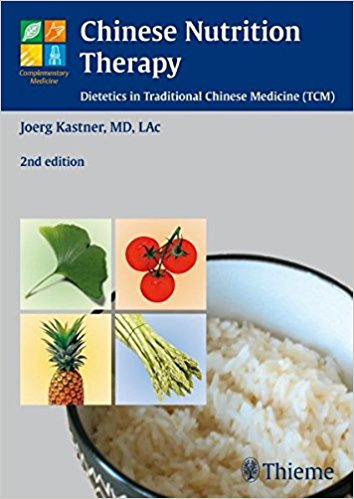 Chinese Nutrition Therapy: Dietetics in Traditional Chinese Medicine (Complementary Medicine, 2e (Original Publisher PDF)