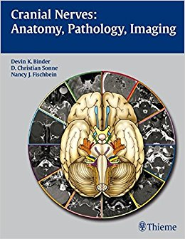 Cranial Nerves: Anatomy, Pathology, Imaging, 1e (Original Publisher PDF)