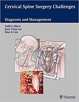 Cervical Spine Surgery Challenges: Diagnosis and Management, 1e (Original Publisher PDF)