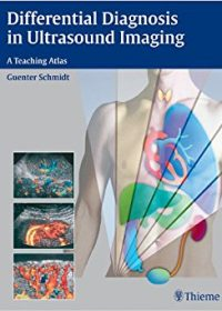 Differential Diagnosis in Ultrasound Imaging: A Teaching Atlas, 1e (Original Publisher PDF)