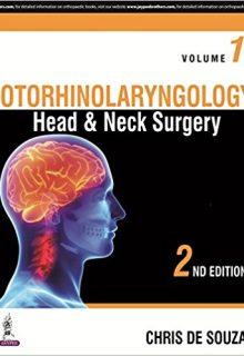Otorhinolaryngology: Head & Neck Surgery (2 Volumes), 2e (True PDF)