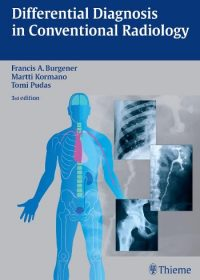 Differential Diagnosis in Conventional Radiology, 3e (Original Publisher PDF)