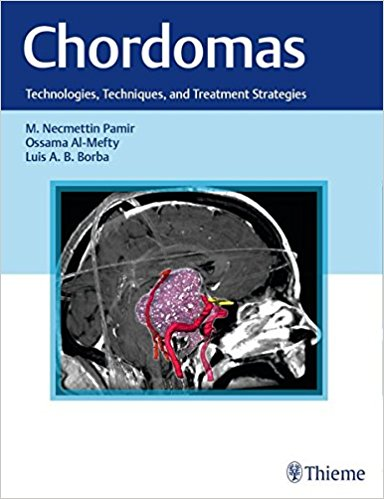 Chordomas: Technologies, Techniques, and Treatment Strategies, 1e (Original Publisher PDF)