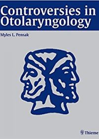 Controversies in Otolaryngology, 1e (Original Publisher PDF)