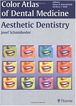 Aesthetic Dentistry (Color Atlas of Dental Medicine), 1e (Original Publisher PDF)