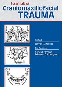 Essentials of Craniomaxillofacial Trauma, 1e (Original Publisher PDF)