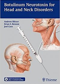 Botulinum Neurotoxin for Head and Neck Disorders, 1e (Original Publisher PDF)