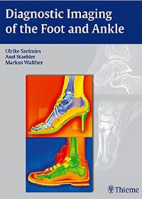 Diagnostic Imaging of the Foot and Ankle, 1e (Original Publisher PDF)