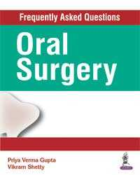 Frequently Asked Questions: Oral Surgery, 1e (True PDF)