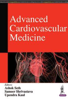 Advanced Cardiovascular Medicine, 1e (True PDF)