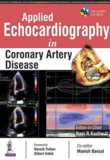 Applied Echocardiography in Coronary Artery Disease, 1e (True PDF)