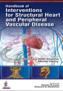 Handbook of Interventions for Structural Heart and Peripheral Vascular Disease, 1e (True PDF)