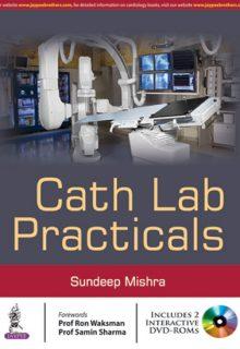 Cath Lab Practicals, 1e (True PDF)