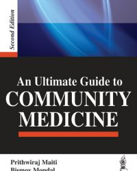 An Ultimate Guide to Community Medicine, 1e (True PDF)