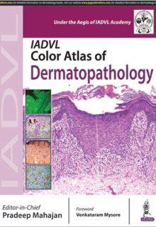 IADVL Color Atlas of Dermatopathology, 1e (True PDF)