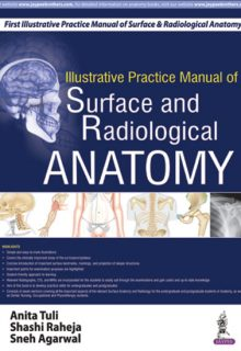 Illustrative Practice Manual of Surface and Radiological Anatomy, 1e (True PDF)