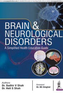 Brain & Neurological Disorders: A Simplified Health Education Guide, 1e (True PDF)
