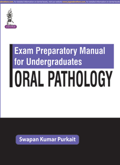 Exam Preparatory Manual for Undergraduates: Oral Pathology, 1e (True PDF)