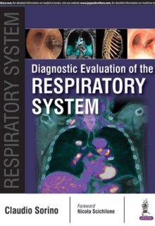 Diagnostic Evaluation of the Respiratory System, 1e (True PDF)