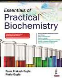 Essentials of Practical Biochemistry, 1e (True PDF)