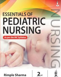 Essentials of Pediatric Nursing, 2e (True PDF)