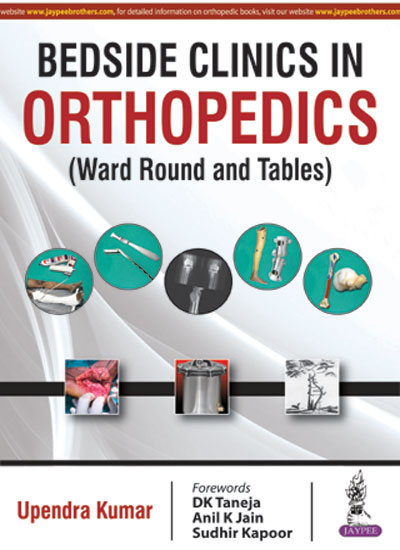 Bedside Clinics in Orthopedics (Ward Round and Tables), 1e (True PDF)