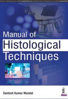 Manual of Histological Techniques, 1e (True PDF)