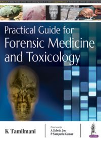 Practical Guide for Forensic Medicine and Toxicology, 1e (True PDF)
