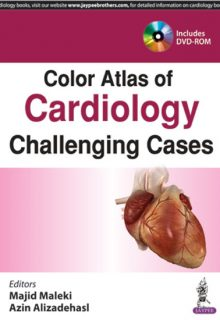 Color Atlas of Cardiology: Challenging Cases, 1e (True PDF)