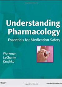Understanding Pharmacology: Essentials for Medication Safety, 1e (Original Publisher PDF)
