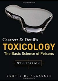 Casarett & Doull's Toxicology: The Basic Science of Poisons, 8e (Original Publisher PDF)