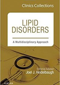 Lipid Disorders: A Multidisciplinary Approach, 1e (Clinics Collections), 1e (Original Publisher PDF)