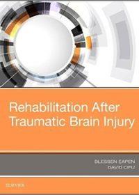 Rehabilitation After Traumatic Brain Injury, 1e (Original Publisher PDF)
