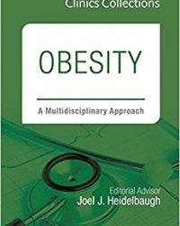 Obesity: A Multidisciplinary Approach, 1e (Clinics Collections) (Original Publisher PDF)