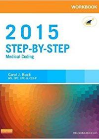 Workbook for Step-by-Step Medical Coding, 2015 Edition, 1e (Original Publisher PDF)