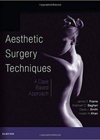 Aesthetic Surgery Techniques: A Case-Based Approach, 1e (Original Publisher PDF)