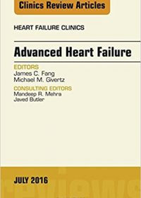 Advanced Heart Failure, An Issue of Heart Failure Clinics, 1e (Original Publisher PDF)