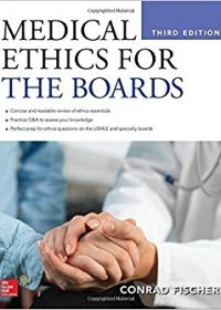 Medical Ethics for the Boards, 3e (Original Publisher PDF)