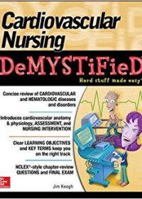 Cardiovascular Nursing Demystified, 1e (Original Publisher PDF)